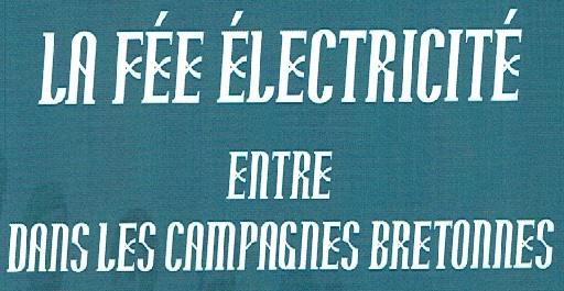You are currently viewing La fée électricité entre dans les campagnes bretonnes